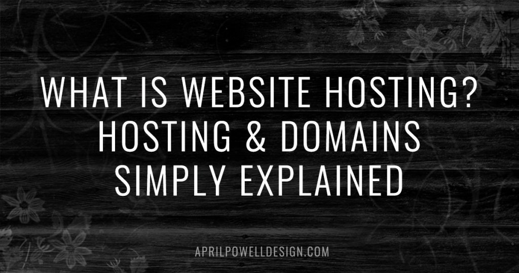 What is Website Hosting? Hosting & Domains Simply Explained