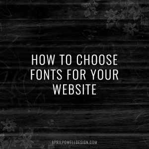 How to Choose Fonts for Your Website