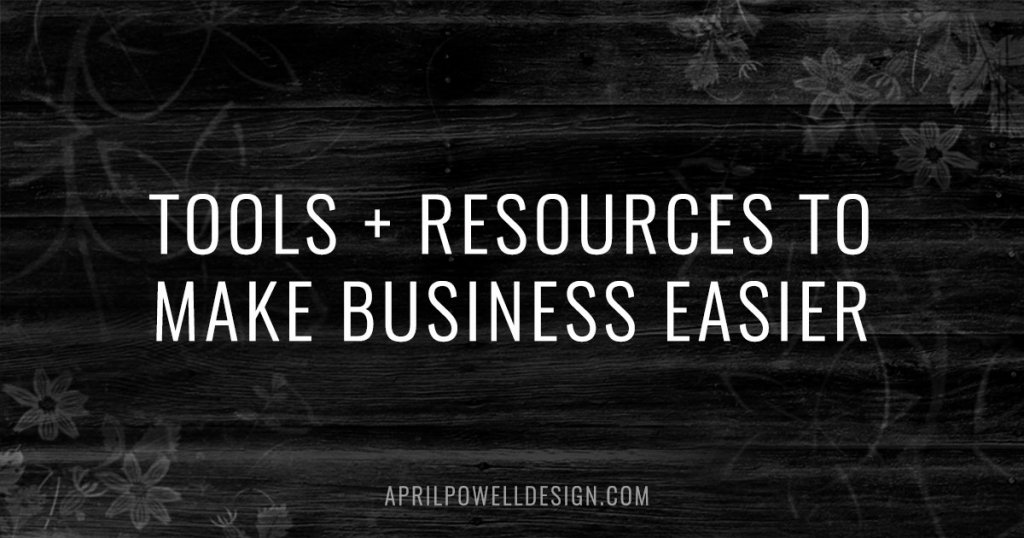 Tools + Resources to make business easier